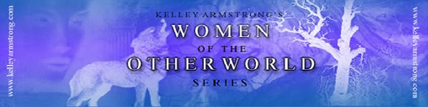 Kelley Armstrong's Women of the OtherWorld